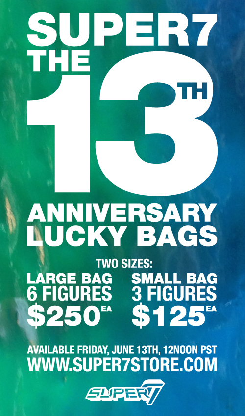 2014 13th Anniversary Super7 Lucky Bags!